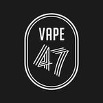 VAPE 47